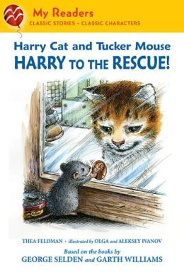 Harry to the Rescue! (Harry Cat and Tucker Mouse Series)