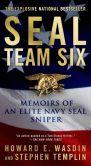 Howard E. Wasdin - SEAL Team Six: Memoirs of an Elite Navy SEAL Sniper