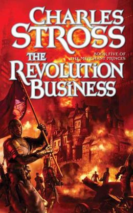 The Revolution Business (Merchant Princes Series #5)
