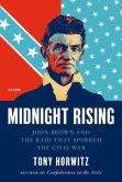 Book Cover Image. Title: Midnight Rising:  John Brown and the Raid That Sparked the Civil War, Author: Tony Horwitz