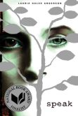 Book Cover Image. Title: Speak, Author: Laurie Halse Anderson