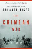 Book Cover Image. Title: The Crimean War:  A History, Author: Orlando Figes