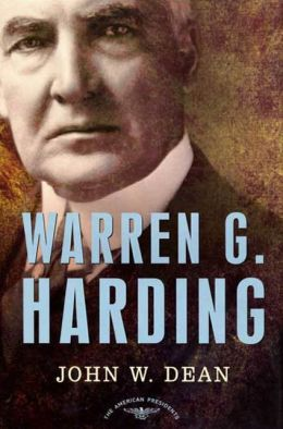 Warren G. Harding (American Presidents Series)
