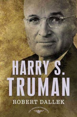 Harry S. Truman (American Presidents Series)