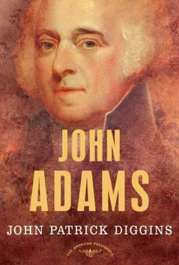 John Adams (American Presidents Series)