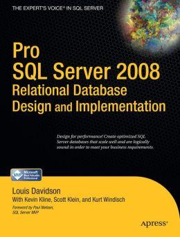 Pro SQL Server 2008 Relational Database Design and Implementation