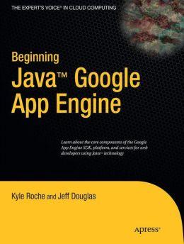 Beginning Java Google App Engine
