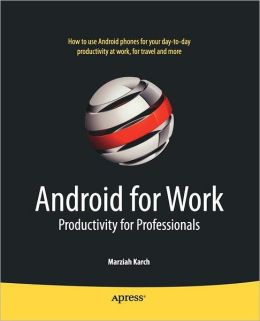 Android for Work: Productivity for Professionals