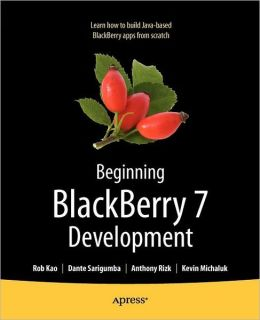 Beginning BlackBerry 7 Development
