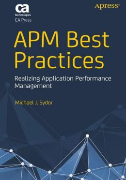 APM Best Practices: Realizing Application Performance Management
