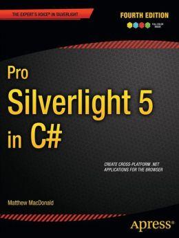 Pro Silverlight 5 in C#