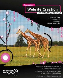 Foundation Website Creation with HTML5, CSS3, and JavaScript