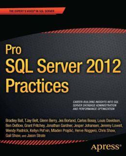 Pro SQL Server 2012 Practices