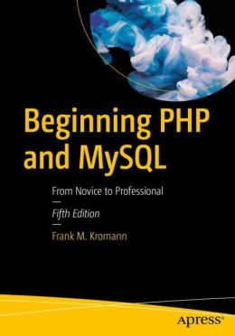 Beginning php and mysql from novice to professional pdf book free beginning php and mysql from novice to professional pdf book free fandeluxe Gallery