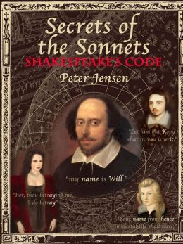 Secrets of the Sonnets: Shakespeare's Code