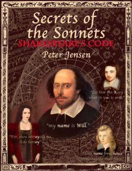 Secrets of the Sonnets: Shakespeare's Code
