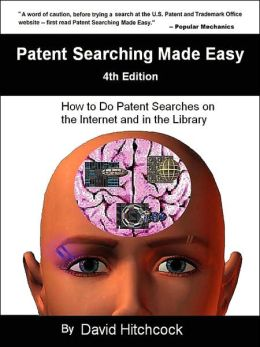 Patent Searching Made Easy - 4th Edition