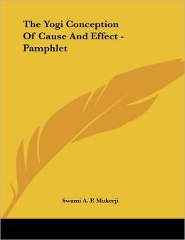 Yogi Conception of Cause and Effect - Pamphlet