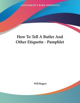 How to Tell a Butler and Other Etiquette - Pamphlet