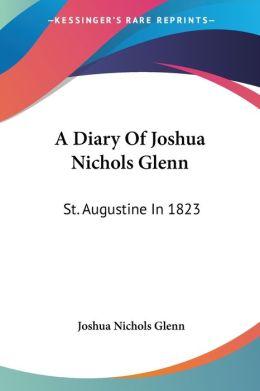 Diary of Joshua Nichols Glenn: St. Augustine in 1823