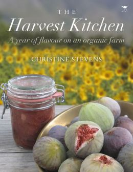 The Harvest Kitchen: A Year of Flavour on an Organic Farm