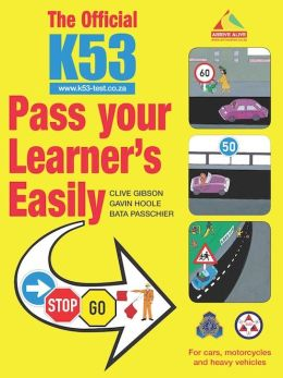 The Official K53 Pass Your Learner?s Easily: For cars, motorcycles and heavy vehicles (PagePerfect NOOK Book)
