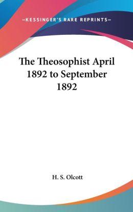 Theosophist April 1892 to September 1892