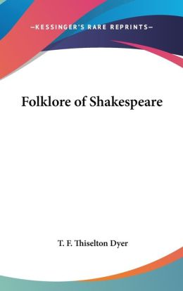 Folklore of Shakespeare