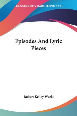 Episodes and Lyric Pieces