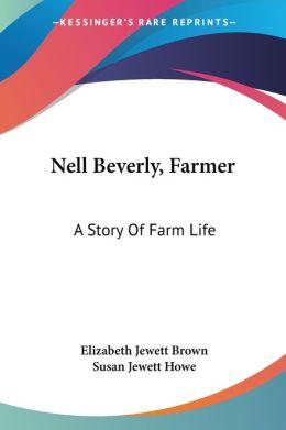 Nell Beverly, Farmer: A Story of Farm Life