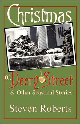 Christmas On Deery Street And Other Seasonal Stories