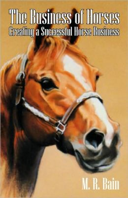 The Business Of Horses