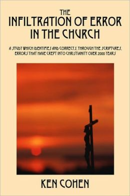 The Infiltration Of Error In The Church