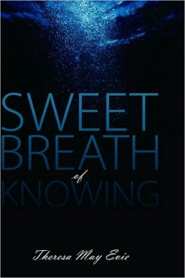Sweet Breath Of Knowing