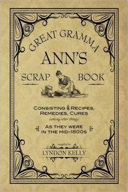 Great Gramma Ann's Scrapbook
