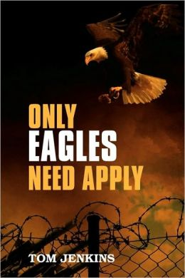 Only Eagles Need Apply