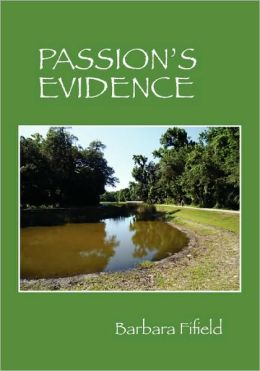 Passion's Evidence