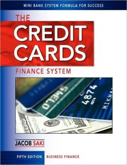 The Credit Cards Finance System