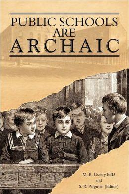 Public Schools Are Archaic