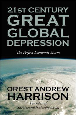 21st Century Great Global Depression