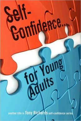 Self-Confidence...for Young Adults
