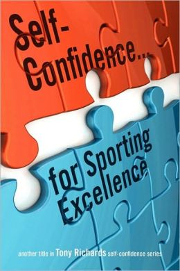 Self-Confidence...for Sporting Excellence