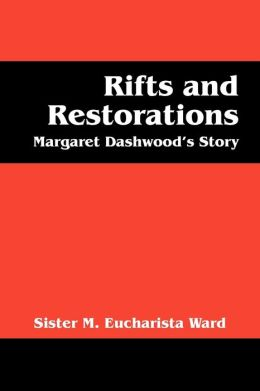 Rifts And Restorations