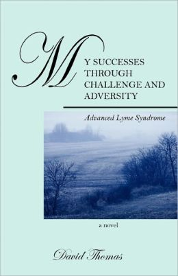 My Successes Through Challange And Adversity