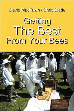 Getting The Best From Your Bees