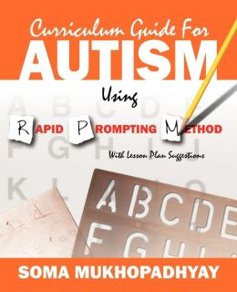 Curriculum Guide For Autism Using Rapid Prompting Method