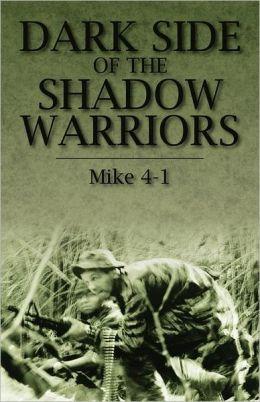 Dark Side of the Shadow Warriors