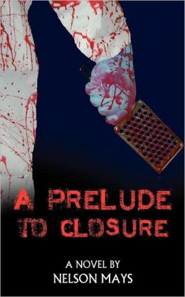 A Prelude To Closure