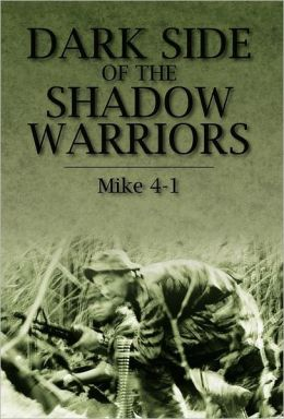 Dark Side of the Shadow Warriors