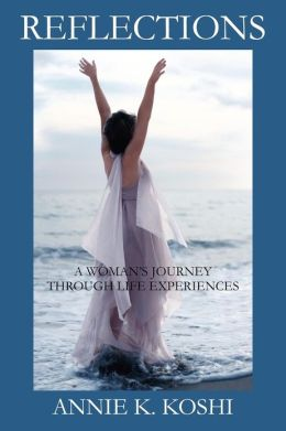 Reflections: A Woman's Journey Through Life Experiences